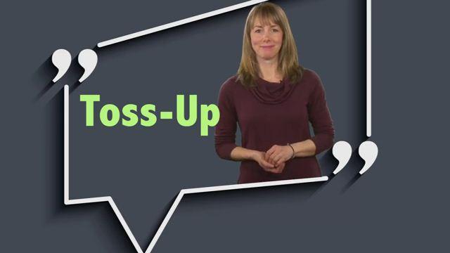 Toss-up - 50-50