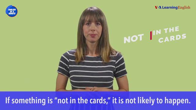 Not in the Cards - Không có khả năng xảy ra