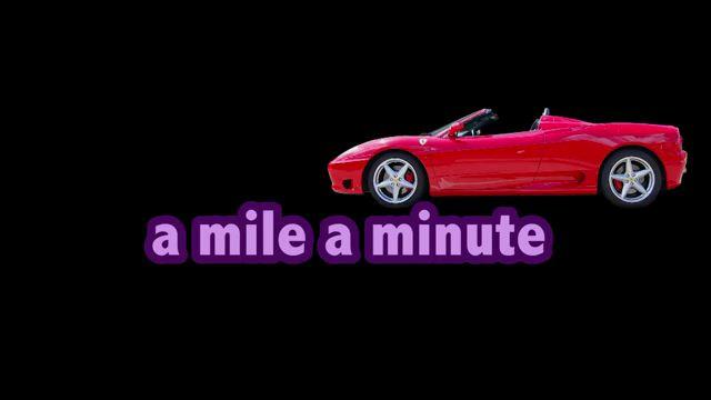 A Mile a Minute - Nhanh và liên tục