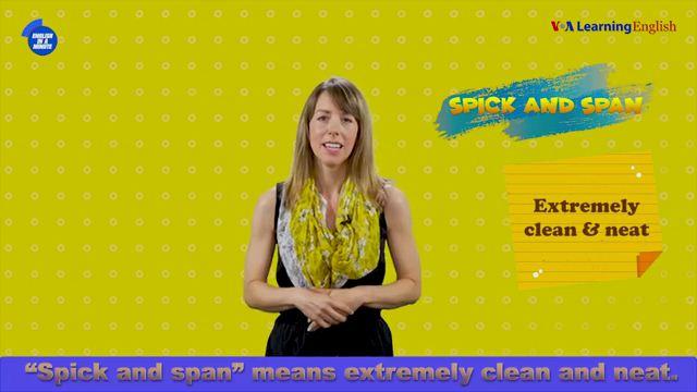 Spick and Span - Sạch bóng