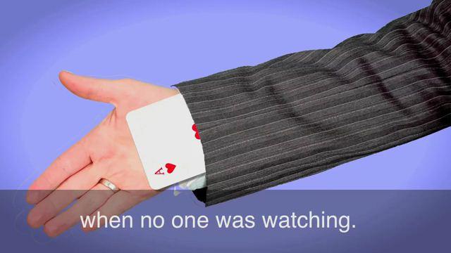 Have an Ace Up One's Sleeve - Có quân át trong tay