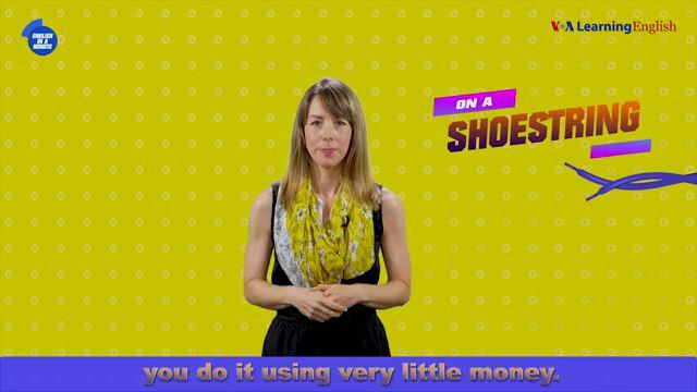 On a Shoestring - Tốn rất ít tiền