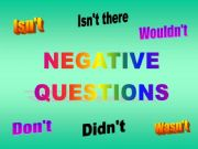 Part 2 - Negative questions 1