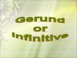 Part 5 - Infinitive and Gerund 1