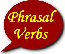 Part 5 - Phrasal Verbs 3