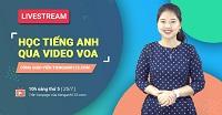 Chương trình Livestream học qua VOA của GV Tiếng Anh 123