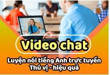 Ra mắt tính năng luyện nói tiếng Anh - video chat