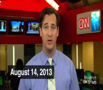 CNN Student News 14/08/2013