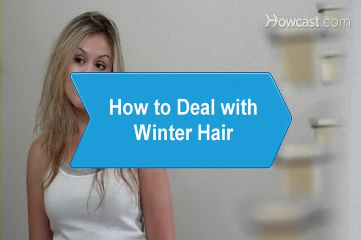 How to Deal with Winter Hair