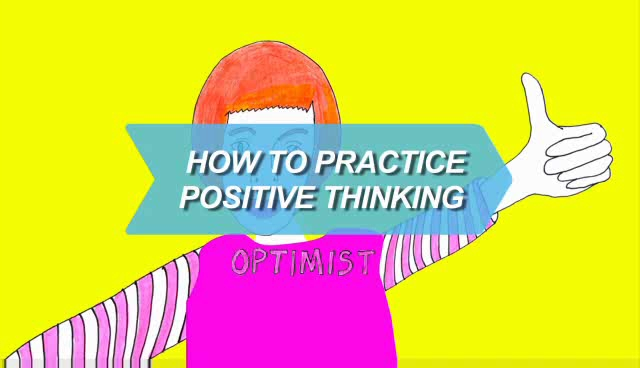 How to practice positive thinking