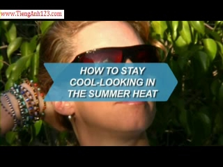 How To Stay Cool-Looking in the Summer Heat