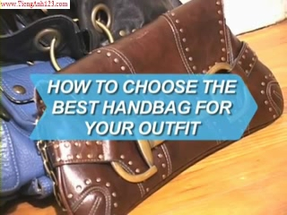 How to Choose the Best Handbag for Your Outfit