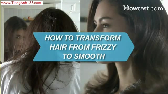 How to Transform Hair from Frizzy to Smooth