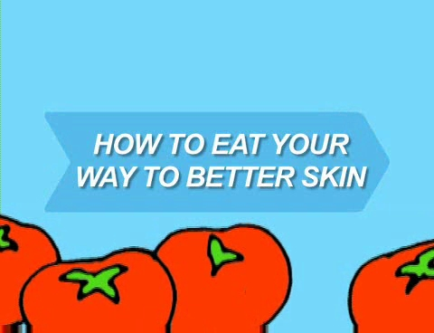 How to Eat your way to better Skin