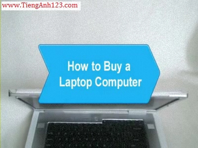 How to Buy a Laptop Computer