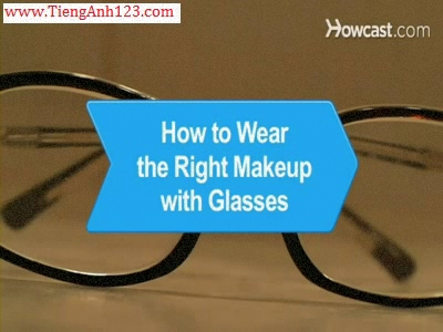 How to Wear the Right Makeup with Glasses