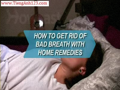 How to Get Rid of Bad Breath with Home Remedies